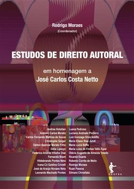 Estudos de direito autoral em homenagem a José Carlos Costa Netto