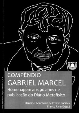 Compêndio Gabriel Marcel: Homenagem aos 90 anos de publicação do Diário Metafísico