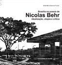 BRASÍLIA NA POESIA DE NICOLAS BEHR: IDEALIZAÇÃO, UTOPIA E CRÍTICA