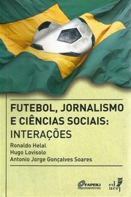 Futebol, jornalismo e Ciências sociais: interações