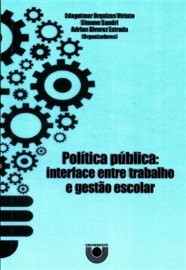 Política pública: interface entre trabalho e gestão escolar