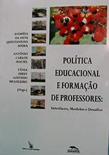 Política Educacional e Formação de Professores: interfaces, modelos e desafios