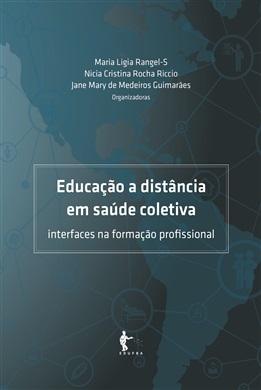 Educação a distância em saúde coletiva: interfaces na formação profissional