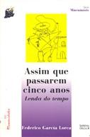 ASSIM QUE PASSAREM CINCO ANOS: LENDA DO TEMPO