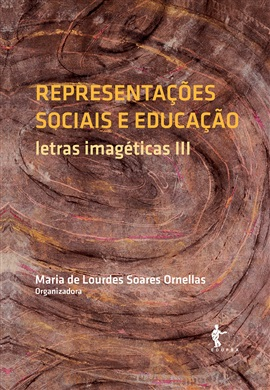 Representações sociais e educação: letras imagéticas III