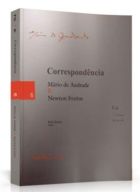 Correspondência: Mário de Andrade & Newton Freitas
