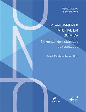 Planejamento fatorial em química: maximizando a obtenção de resultados