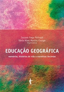 Educação geográfica: memórias, histórias de vida e narrativas docentes