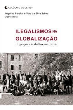 Ilegalismo na globalização: migração, trabalho, mercado