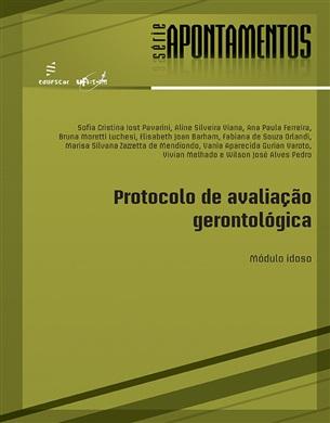 Protocolo de avaliação gerontológica: Módulo idoso