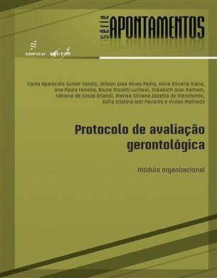 Protocolo de avaliação gerontológica: Módulo organizacional