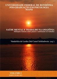 Saúde mental e trabalho na Amazônia: múltiplas leituras sobre prazer e sofrimento no trabalho