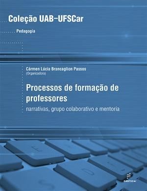 Processos de formação de professores: narrativas, grupo colaborativo e mentoria