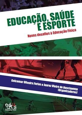 Educação, saúde e esporte: novos desafios à Educação Física