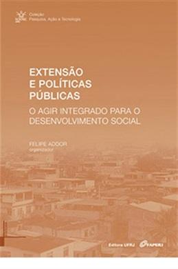Extensão e políticas públicas: o agir integrado para o desenvolvimento social