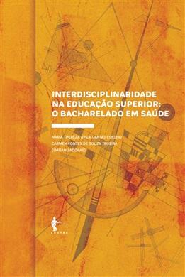 Interdisciplinaridade na educação superior: o bacharelado em saúde