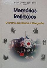 Memórias e reflexões: o ensino da História e Geografia