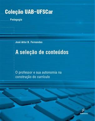 Seleção de conteúdos: o professor e sua autonomia na construção do currículo, A