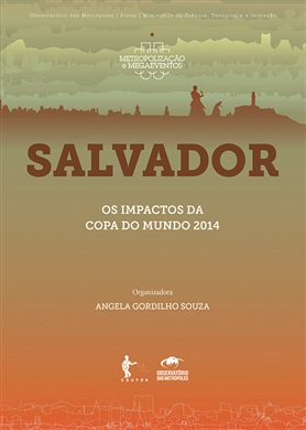 Salvador: Os impactos da Copa do Mundo 2014