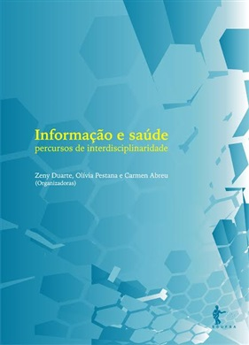 Informação e saúde: percursos de interdisciplinaridade