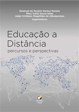 EDUCAÇÃO A DISTÂNCIA: percursos e perspectivas