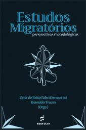 Estudos migratórios: perspectivas metodológicas