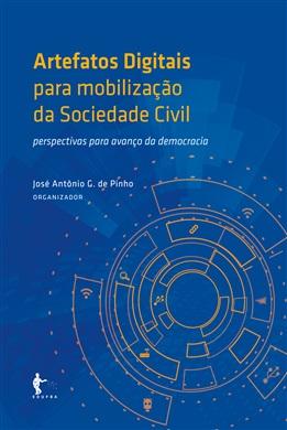 Artefatos digitais para mobilização da sociedade civil: perspectivas para o avanço da democracia