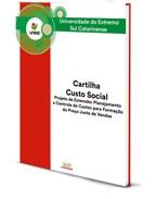 Cartilha Custo Social - Projeto de Extensão: Planejamento e controle de custos para a formação do preço justo de vendas