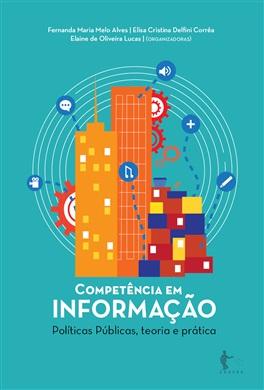Competência em informação: Políticas Públicas, teoria e prática