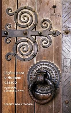 Lições para o Homem Casado: Portugal – Séculos XIV-XVI