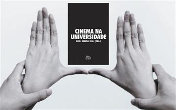 """""""Cinema na universidade: possibilidades, diálogos e diferenças"""""""