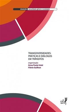 Transdiversidades: práticas e diálogos em trânsitos