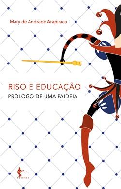 Riso e educação: prólogo de uma paideia