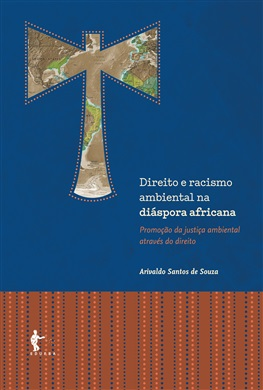 Direito e racismo ambiental na diáspora africana: promoção da justiça ambiental através do direito