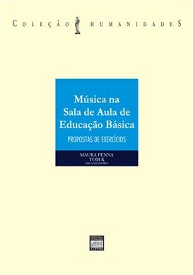 MÚSICA NA SALA DE AULA DE EDUCAÇÃO BÁSICA: Propostas de exercícios