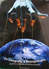 Da geografia à antropotopia: quando o planeta se tornou mundo