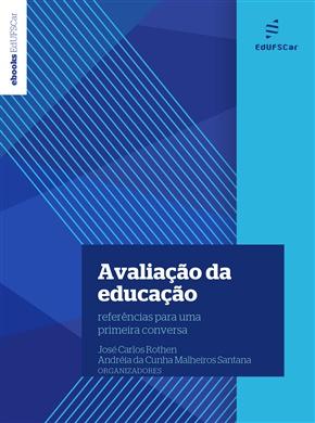 Avaliação da educação: referências para uma primeira conversa