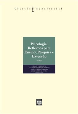PSICOLOGIA: reflexões para ensino, pesquisa e extensão Volume I