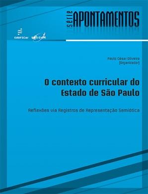 O contexto curricular do Estado de São Paulo: reflexões via registros de representação semiótica
