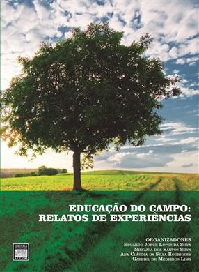 EDUCAÇÃO DO CAMPO: relatos de experiências