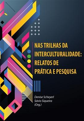Nas trilhas da interculturalidade: relatos de prática e pesquisa
