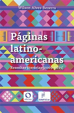"""Livro """"Páginas latino-americanas: resenhas literárias (2019-2015)"""""""