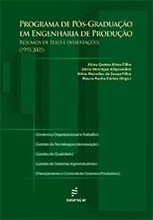 Programa de pós-graduação em Engenharia de Produção: resumos de teses e dissertações (1993-2005)