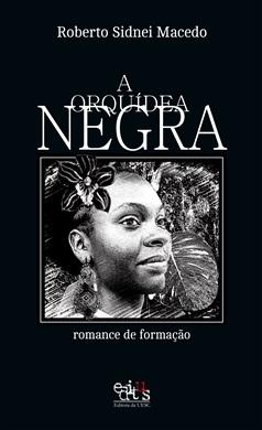 A orquídea negra: romance de formação