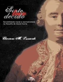 Sinto, logo decido: sensibilidade moral e normatividade na filosofia de David Hume