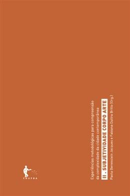 Experiências metodológicas: Subjetividade, corpo, arte (Tomo II)