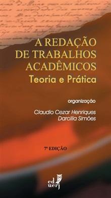 A redação de trabalhos acadêmicos: teoria e prática