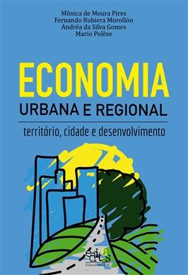 Economia urbana e regional: território, cidade e desenvolvimento
