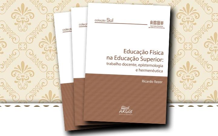 """""""Educação física na educação superior: trabalho docente, epistemologia e hermenêutica"""""""