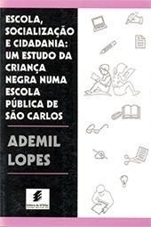 Escola, socialização e cidadania: um estudo da criança negra numa escola pública de São Carlos